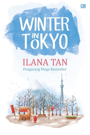 winter in tokyo resensi buku nisa. Black Bedroom Furniture Sets. Home Design Ideas