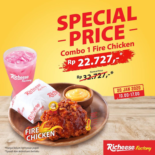 #RicheeseFactory - #Promo Special Price Combo 1 Fire Chicken 22K (20 Jan 2020)
