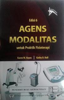 AGENS MODALITAS UNTUK PRAKTIK FISIOTERAPI ED. 06