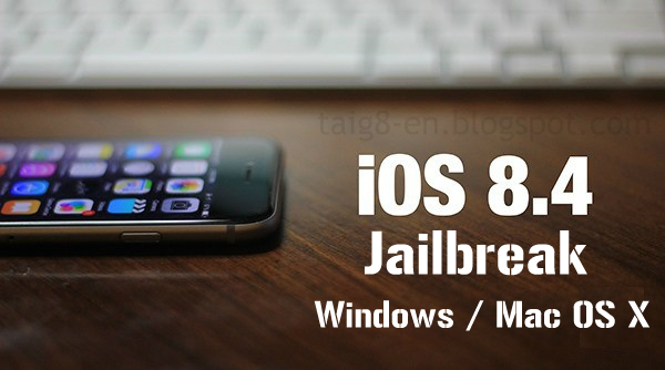 Ios 8 4 jailbreak windows