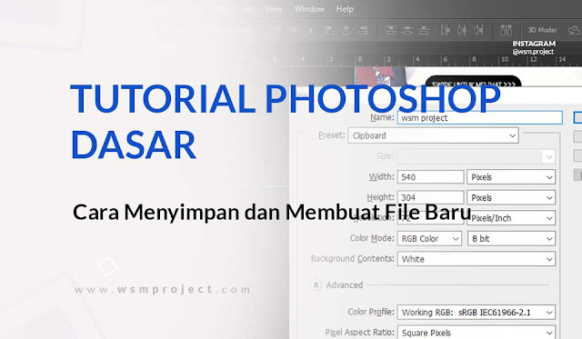 Membuat dan Menyimpan File di Photoshop