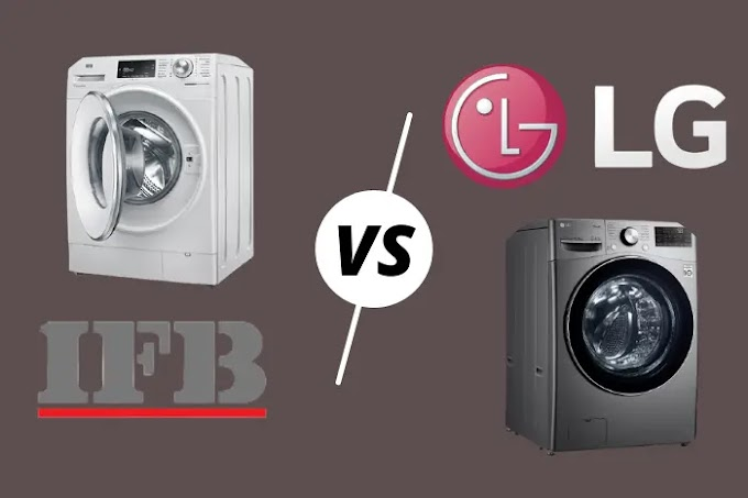 IFB VS LG Washing Machine - Which is better in 2021