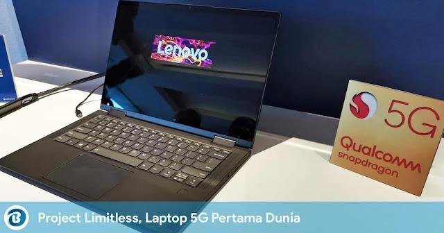 Project Limitless, Laptop 5G Pertama Dunia milik Lenovo diresmikan di MWC 2019 Shanghai