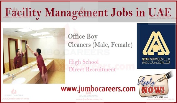 Latest jobs and careers for facility management UAE, Office boy vacancies in UAE Abu Dhabi,