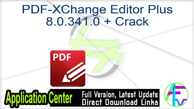 PDF-XChange Editor Plus 8.0.341.0 + Crack