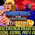[CARTOONS] Masters of the Universe Revelation, analisi critica degli episodi: citazioni, storie, pro e contro