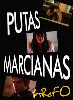 Putas Marcianas (2011) ENG SUB