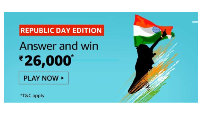 Amazon Republic Day Edition Quiz Answers Win – ₹26000Pay Balance