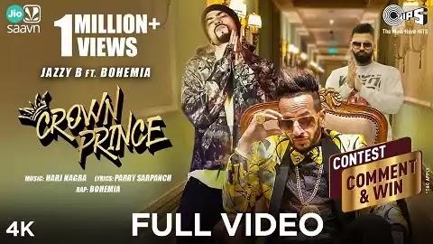 Crown Prince Lyrics Punjabi | Jazzy B, Bohemia