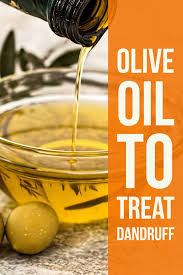 Remedies for a Healthy Scalp: Olive Oil for Dandruff