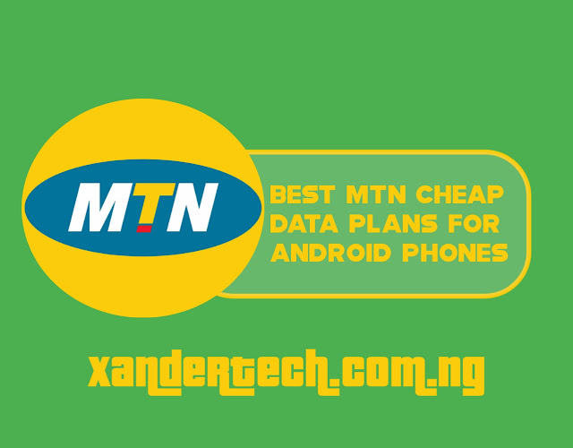 Best MTN Cheap Data Plans For Android Phones To Get 4GB