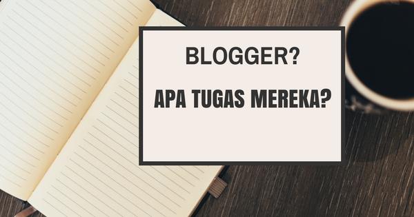 apa kerja blogger