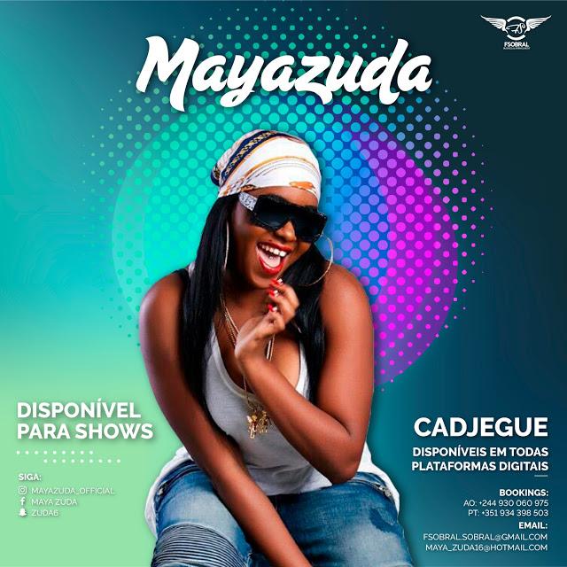 Maya Zuda - Cadjegue baixar nova musica descarregar agora 20199