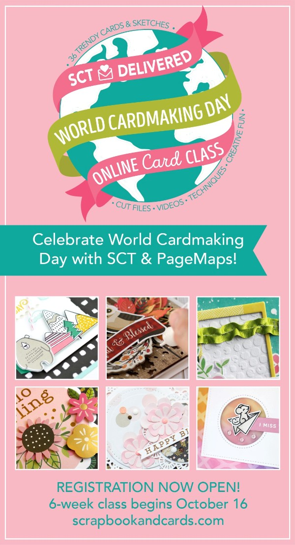 SCT Delivered World Cardmaking Day Online Card Class with 36 Page Maps Sketches  & Instructions.