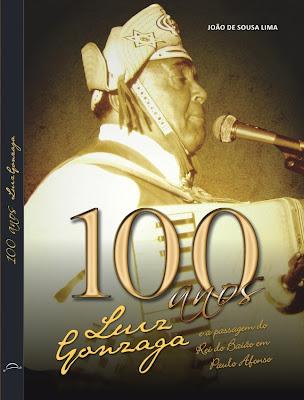 Luiz Gonzaga: 100 Anos do Rei do Baião