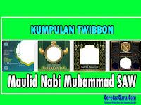 25 Twibbon Maulid Nabi Muhammad SAW 1443 H Tahun 2021 Terbaik
