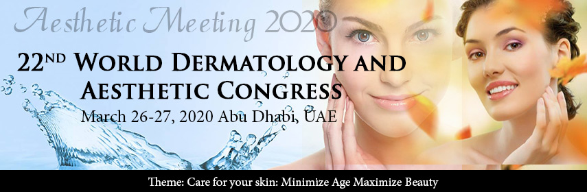 22<sup>nd</sup> World Dermatology and Aesthetic Congress