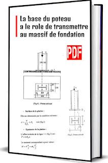 La base du poteau a le rôle de transmettre au massif de fondation pdf