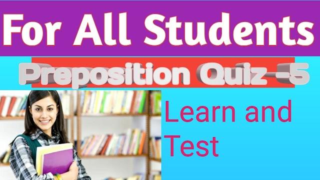 Preposition  Quiz - 5