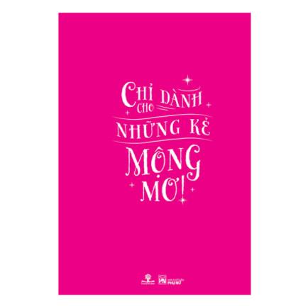 Yêu, Dại Dột, Yêu - Chỉ Dành Cho Những Kẻ Mộng Mơ ebook PDF EPUB AWZ3 PRC MOBI