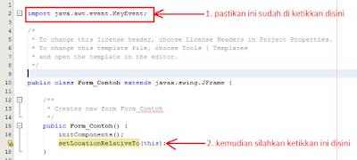 3 - Tutorial Java Netbeans – Cara Biar Posisi Form Ditengah Layar Ketika Runing