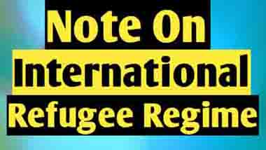 The 1951 Refugee Convention and International Refugee Regime