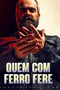 Quem com Ferro Fere (2019) Dublado 1080p