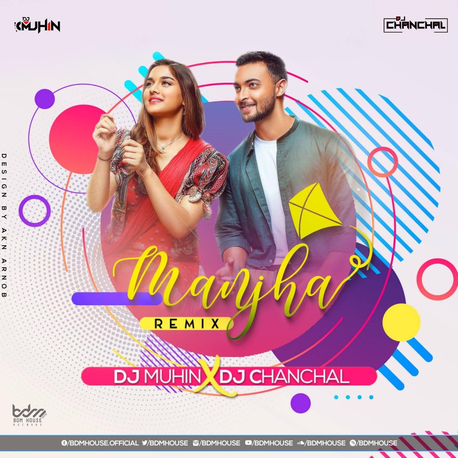 Manjha (Downtempo) - DJ Muhin FT. DJ Chanchal