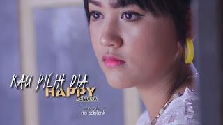 Lirik Lagu Happy Asmara - Kau Pilih Dia
