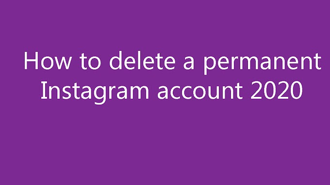 How to delete a permanent Instagram account 2020