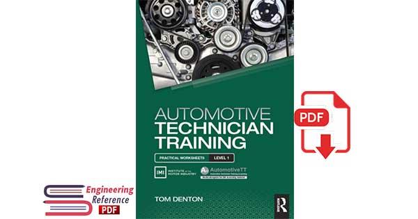 Automotive Technician Training by Tom Denton.