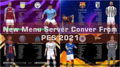 New Menu Server Convert From PES 2021