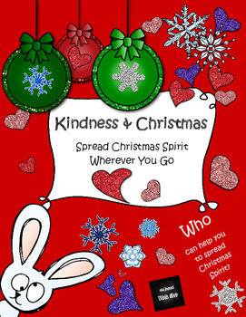 https://www.teacherspayteachers.com/Product/Kindness-Christmas-Spread-Christmas-Spirit-Wherever-You-Go-2881143