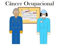 Câncer ocupacional e a atividade laboral  - PARTE1