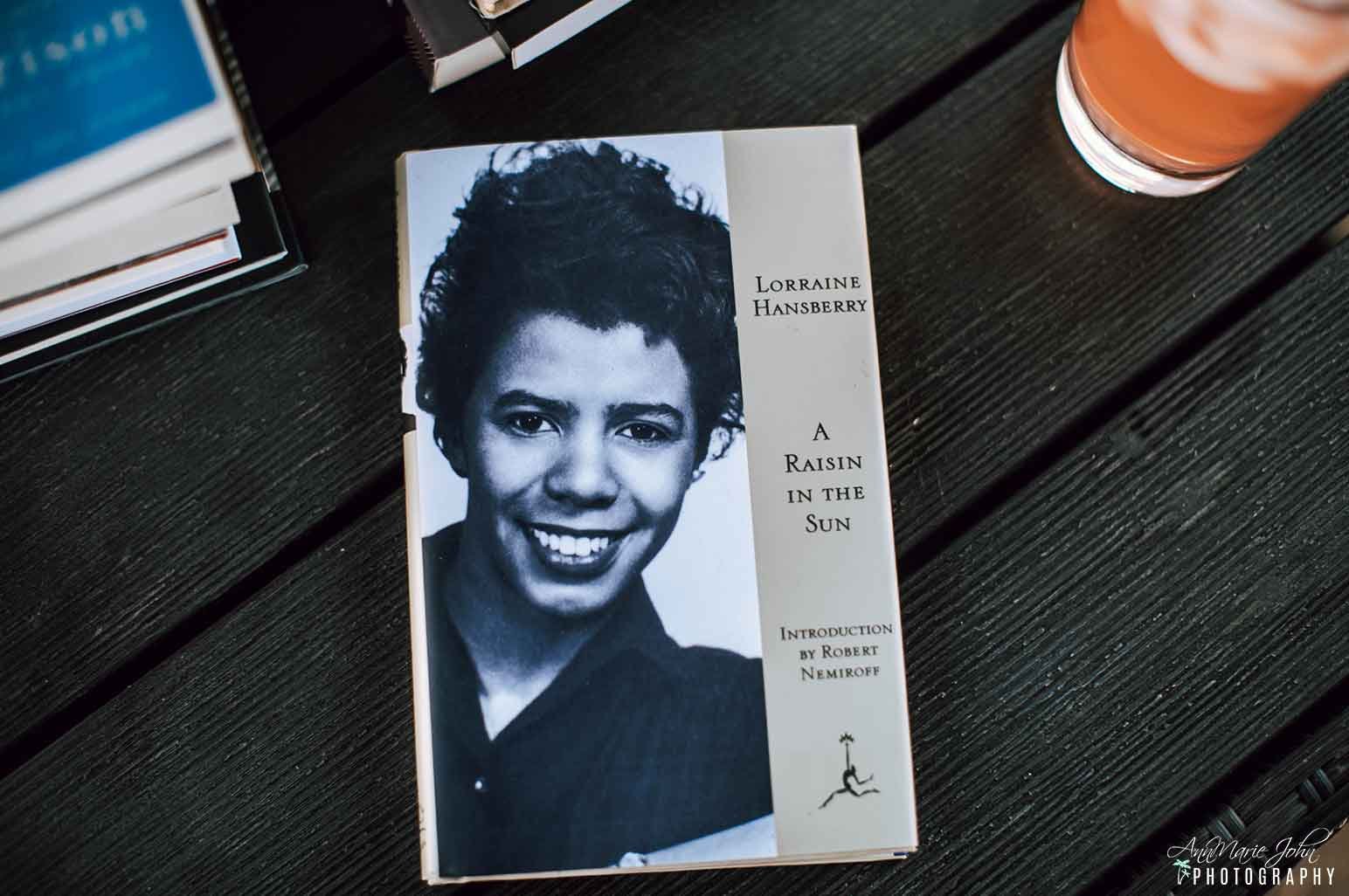 Black Literary Classics - A Raisin in the Sun by Lorraine Hansberry