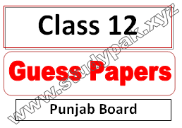 2nd year class 12 fa, fsc and ics guess paper 2021
