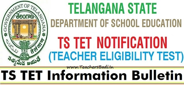 TS TET 2019,TSTET 2019,TS TET Information Bulletin 2019 Download