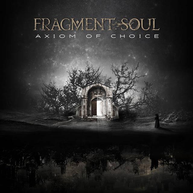 """Ο δίσκος των Fragment Soul """"Axiom of Choice"""""""