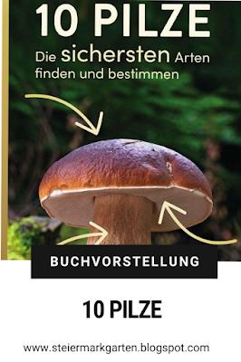 Buchvorstellung-10-Pilze-Pin-Steiermarkgarten