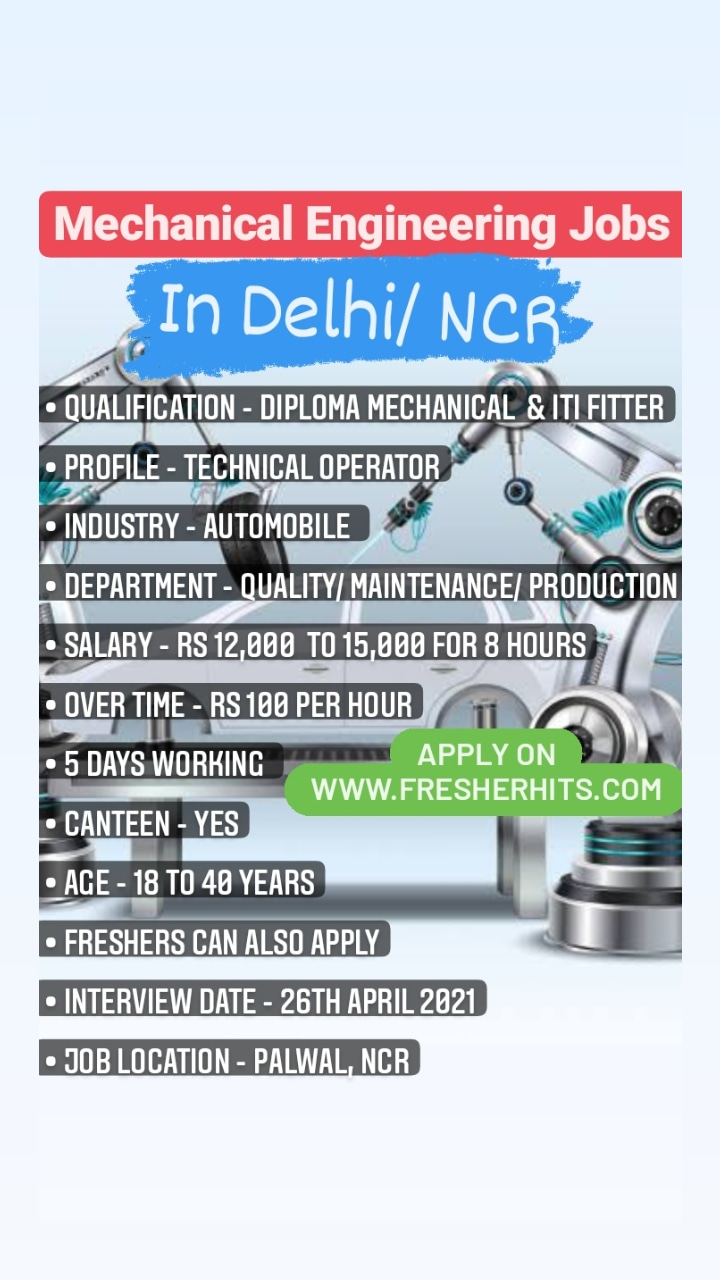 Diploma Mechanical & ITI Fitter Required For Palwal Haryana