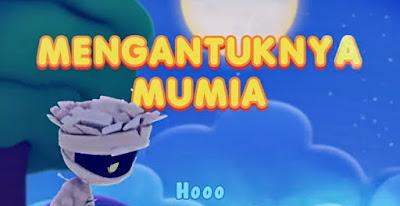 Lirik Lagu Mengantuknya Mumia - Didi & Friends