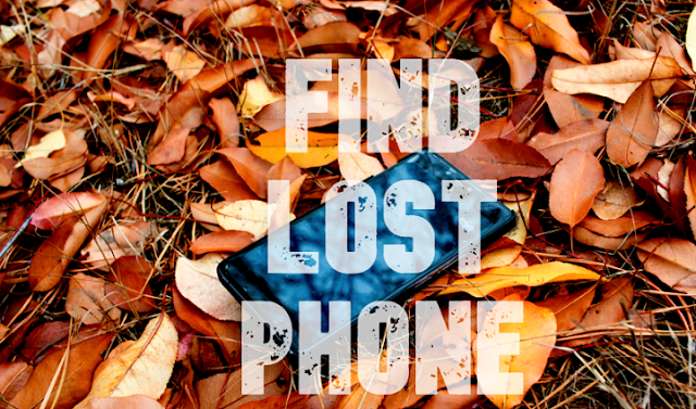 How to find lost phon, how to track lost mobile with imei number,  how to locate a lost cell phone that is turned off, find my phone location by number, how to find someone's location by cell phone number