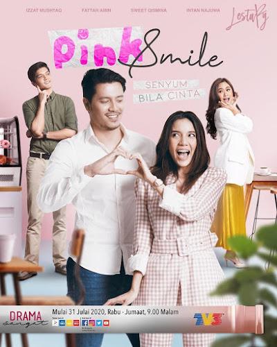 Drama Pink Smile, Drama Adaptasi Novel, Novel Pink Smile Karya Luna Adresia,  Poster Drama Pink Smile, Pelakon - Pelakon Drama Pink Smile, Slot Lestary, TV3,