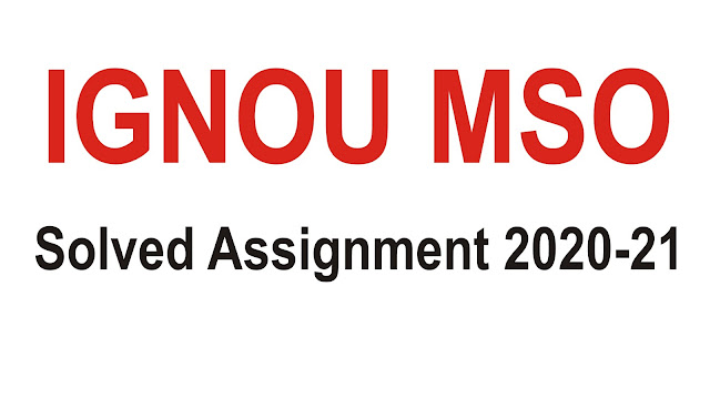 IGNOU MSO Solved Assignment; IGNOU MSO