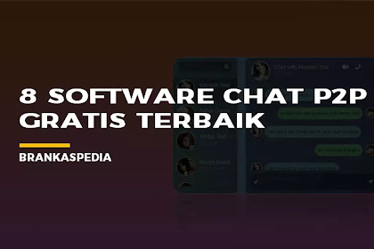 8 Software Chat P2P Gratis Terbaik