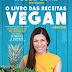 """O Livro das Receitas Vegan"" de Mónica Venda e Magda Roma | Esfera dos Livros"
