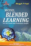 Model Blended Learning – Teori dan Praktek dalam Pembelajaran Geografi