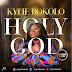 MUSIC: HOLY GOD - KYLIE BOKOLO || @kylebokolo