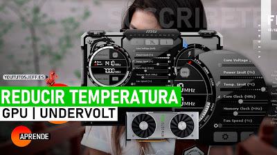 reducir temperatura grafica