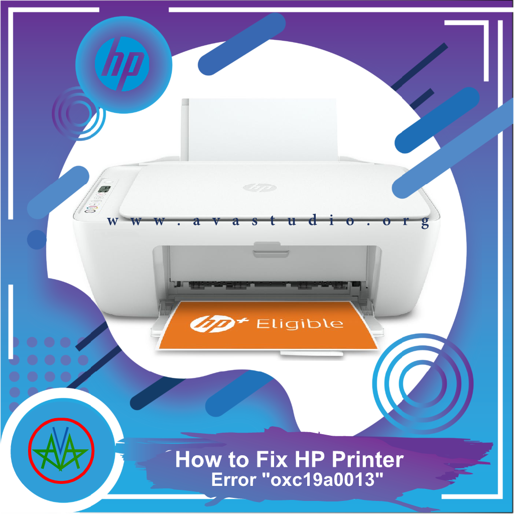 """How to Fix error """"oxc19a0013"""" on HP Printer"""